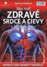 Kniha - Ako mať zdravé srdce a cievy v každom veku