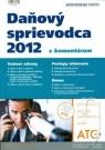 Kniha - Daňový sprievodca 2012 s komentárom