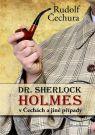 Kniha - Dr. Sherlock Holmes v Čechách a jiné pří