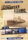 DVD Film - Edícia: Svedectvo vrakov I. a II.: Jadranský Titanic