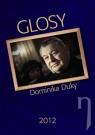 Kniha - Glosy Dominika Duky 2012