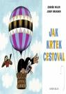 Kniha - Jak Krtek cestoval - 4. vydání