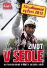 Kniha - Josef Váňa: Život v sedle - Aktualizované vydání 2012