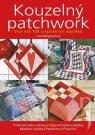 Kniha - Kouzelný patchwork - Více než 100 originálních doplňků - 2. vydání
