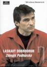 Kniha - Laskavý dobrodruh - Zdeněk Podhůrský
