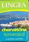 Kniha - LINGEA-Chorvátčina - konverzácia so slovníkom a gramatikou-3.vyd.