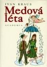 Kniha - Medová léta