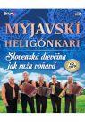DVD Film - Myjavskí heligónkari - Slovesnká dievčina jak ruža voňavá 1 CD + 1 DVD