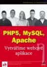 Kniha - PHP5, MySQL, Apache