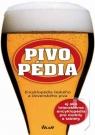 Kniha - Pivopédia – encyklopédia českého a slovenského piva