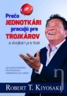 Kniha - Prečo jednotkári pracujú pre trojkárov a dvojkári pre štát