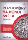 Kniha - Rozhovory na konci světa 21.12.2012