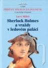 Kniha - Sherlock Holmes a vraždy v ledovém paláci - 12