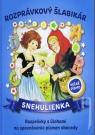 Kniha - Snehulienka - Rozprávkový šlabikár