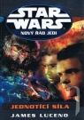 Kniha - Star Wars-Nový řád Jedi-Jednotící síla