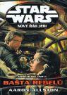 Kniha - Star Wars - Nový řád Jedi - Nepřátelské linie II. - Bašta rebelů