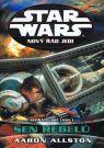 Kniha - Star Wars - Nový řád Jedi - Sen rebelů