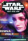 Kniha - Star Wars - Nový řád Jedi - Temná pouť