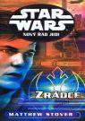 Kniha - Star Wars - Nový řád Jedi - Zrádce