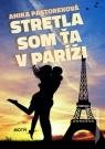 Kniha - Stretla som ťa v Paríži