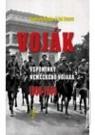 Kniha - VOJAK-VZPOMINKY NEM.VOJAKA 1936-1949