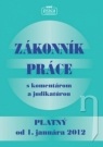 Kniha - Zákonník práce platný od 1. januára 2012 s komentárom a judikatúrou