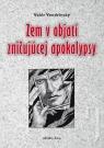 Kniha - Zem v objatí zničujúcej apokalypsy