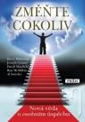 Kniha - Změňte cokoliv - Nová věda o osobním úspěchu